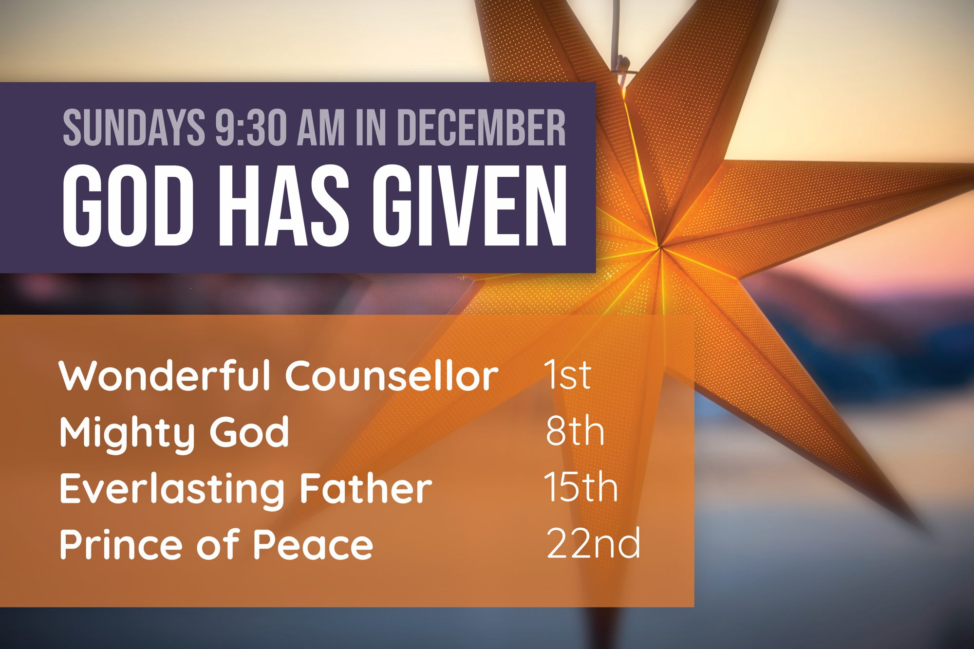Sundays 9:30am in December: God has Given